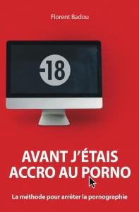 Avant-j-etais-accro-au-porno-cover